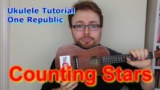 Counting Stars - OneRepublic (Ukulele Tutorial)