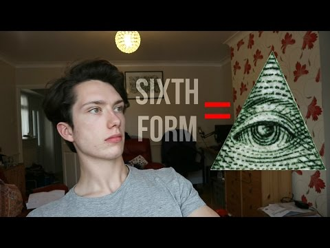 SIXTH FORM IS ILLUMINATI CONFIRMED (PROOF STUDENTS DO NOT HAVE TIME TO REVISE)