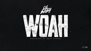 Lil Baby - Woah (Audio)