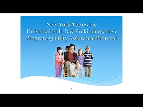 New York Statewide Universal Full-Day Prekindergarten Program Quality Assurance Protocol