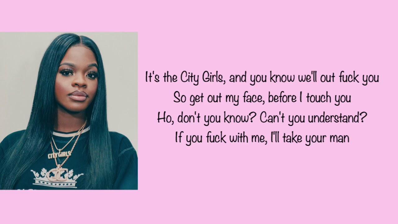 Download City Girls  - I'll Take Your Man ( Lyrics )