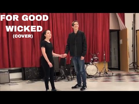 For Good - Wicked (Cover by Hayden Poe w/ Eliana Coe)