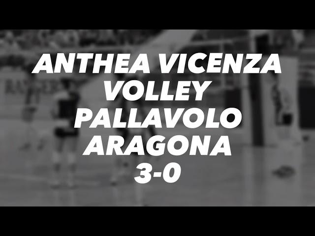 VOLLEY - Anthea Vicenza Volley - Pallavolo Aragona 3-0