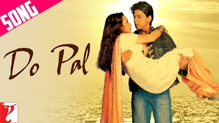 Do Pal Song Veer Zaara Shah Rukh Khan Preity