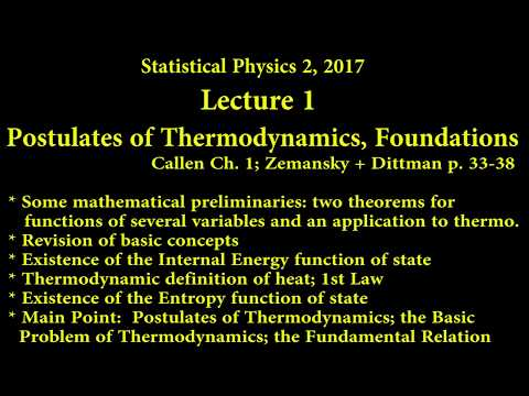 SP2 2017 LECTURE 1 Postulates of Thermodynamics, Some Foundations