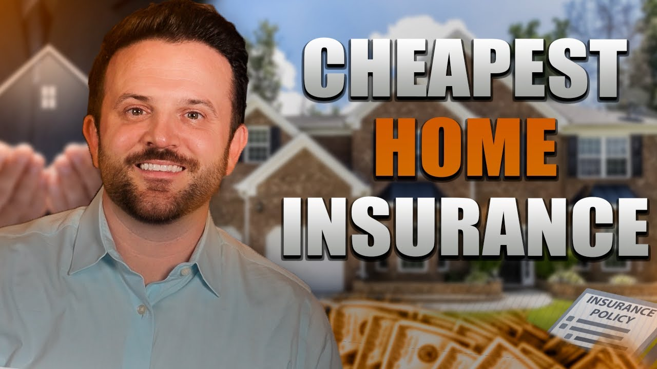 Which Home Insurance is the Cheapest?