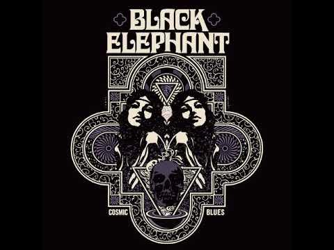 Black Elephant - Cosmic Blues (Full Album 2018)
