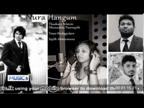 Nura Hangum Dhanushka Poornajith n Thushara Nilmini Audio