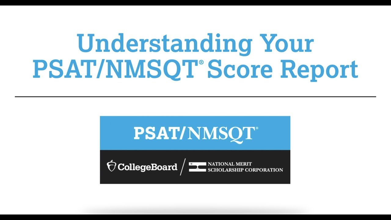 Understanding Psat Nmsqt And Psat 10 Scores The College Board