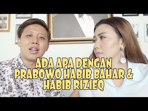 Karna Prabowo, Habib Bahar dan Habib Rizieq ?