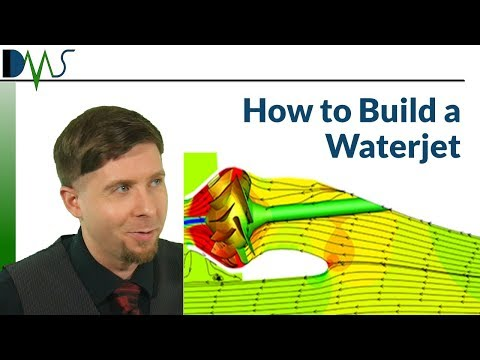 HOW To BUILD A WATERJET:  Key Components of Waterjets