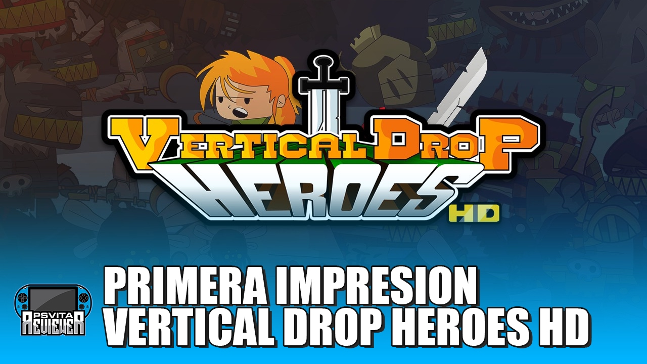 primera impresion vertical drop heroes hd ps vita youtube