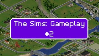 The Sims 1: Gameplay #2 (No Commentary)