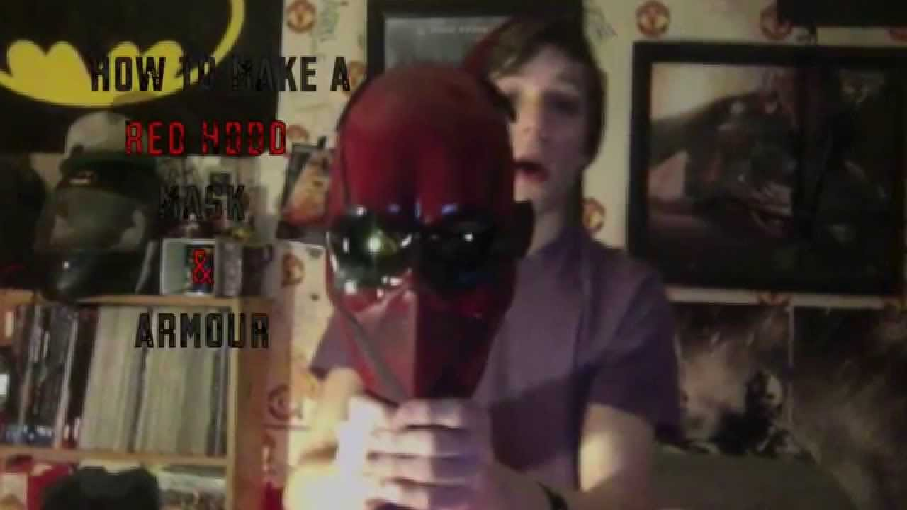 How To Make A New Red Hood Mask Amp Armour Youtube