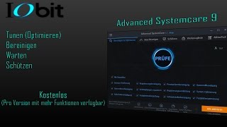 IObit | Advanced SystemCare 9 | Free [Deutsch][Vollst?ndiges Review]