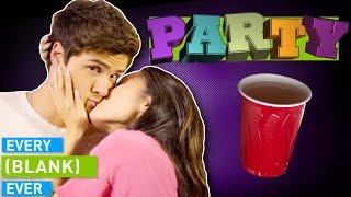 Download EVERY PARTY EVER Mp3 and Videos