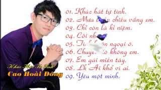 Album Khúc Hát Tự Tình - Cao Hoài Đông