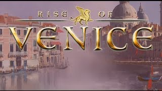 Rise of Venice Gameplay [ PC HD ]