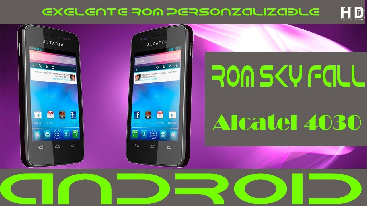 Rom Skyfall V2 Alcatel 4030  Excelente