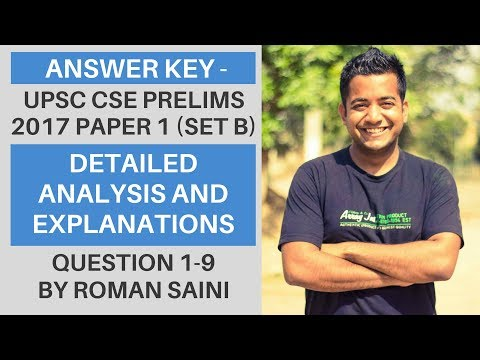 Answer Key - UPSC CSE/IAS Prelims 2017 (CSAT Paper 1) - Detailed Analysis and Explanations (1-9)