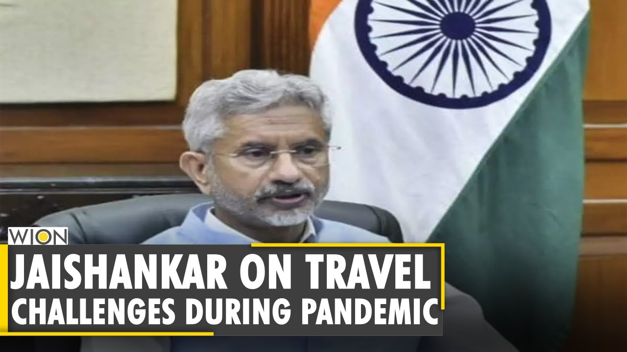Indian External Affairs Minister S Jaishankar discussed travel challenges during pandemic  WION News