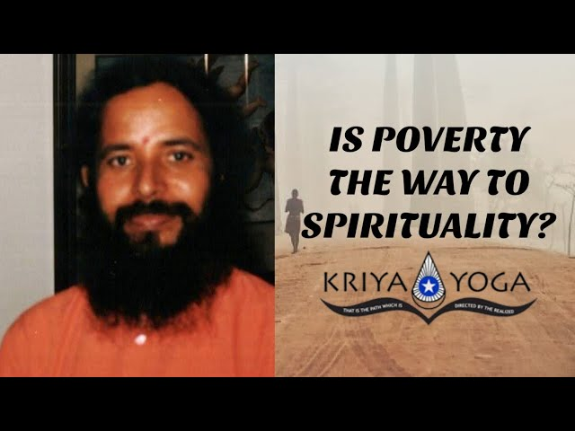 Is Poverty the Way to Spirituality?