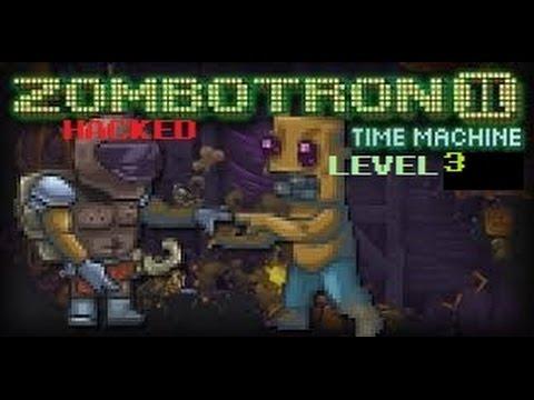 zombotron time machine hacked