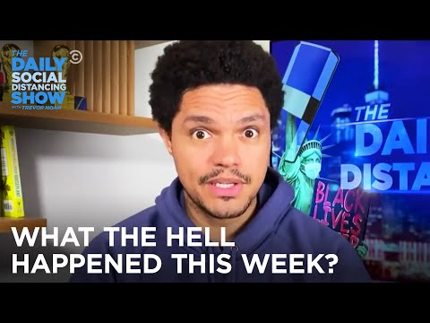 What The Hell Happened This Week? Week of 9/7/2020 | The Daily Social Distancing Show