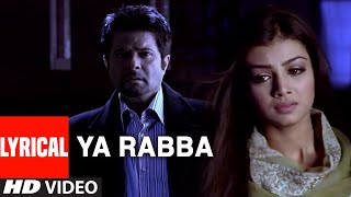 Ya Rabba Lyrical Video Song | Salaam-E-Ishq | Anil Kapoor, John Abraham, Juhi Chawla, Govinda