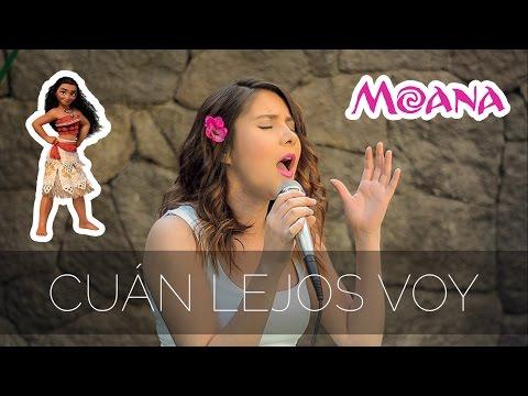 Cuán lejos voy - Moana | Gret Rocha Cover
