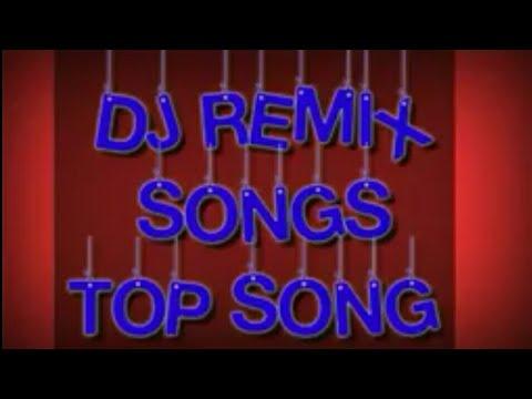 dj-remix-songs-  -top-song-  