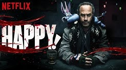 HAPPY Staffel 1 - Review, Kritik & deutscher Trailer der abgedrehten Netflix Serie