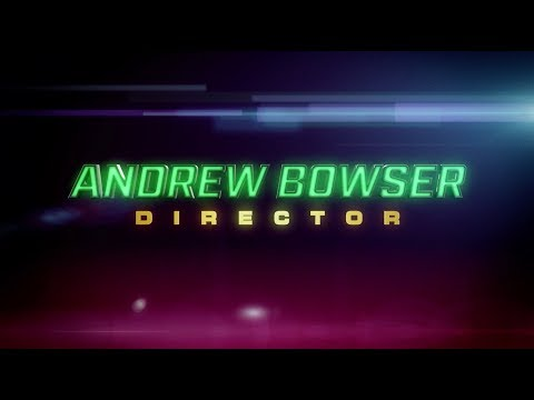 Andrew Bowser - Directing Reel 2017