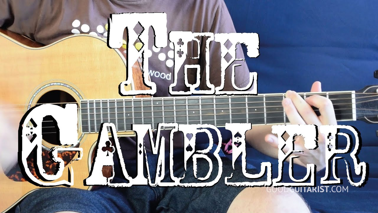 How To Play The Gambler By Kenny Rogers Easy Guitar Version