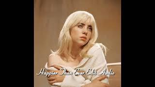 Billie eilish Happier Than Ever badass part edit audio