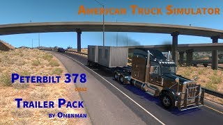 American Truck Simulator - Test Modyfikacji: Peterbilt 378 i Trailar Pack