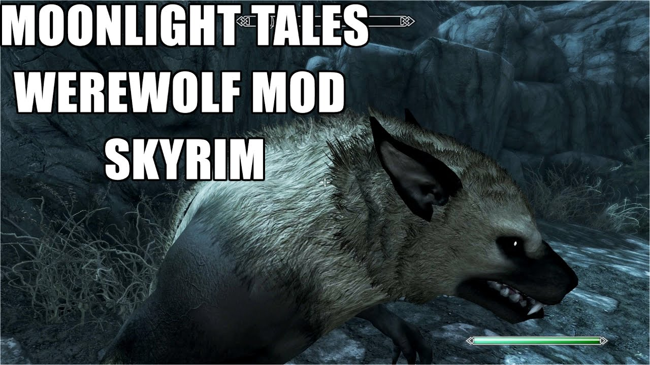 Skyrim Remastered Moonlight Tales Werewolf and Werebear Overhaul ...