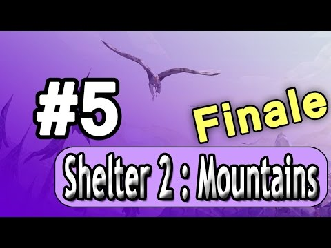Finale! Shelter 2: DLC Mountains Ep. 5 |