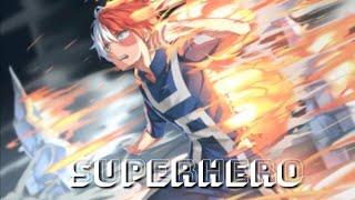 [Shouto Todoroki] Boku no Hero Academia ↪ Superhero (NCS Release) 💪⚡
