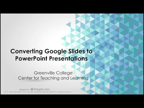 converting google slides to powerpoint presentations youtube