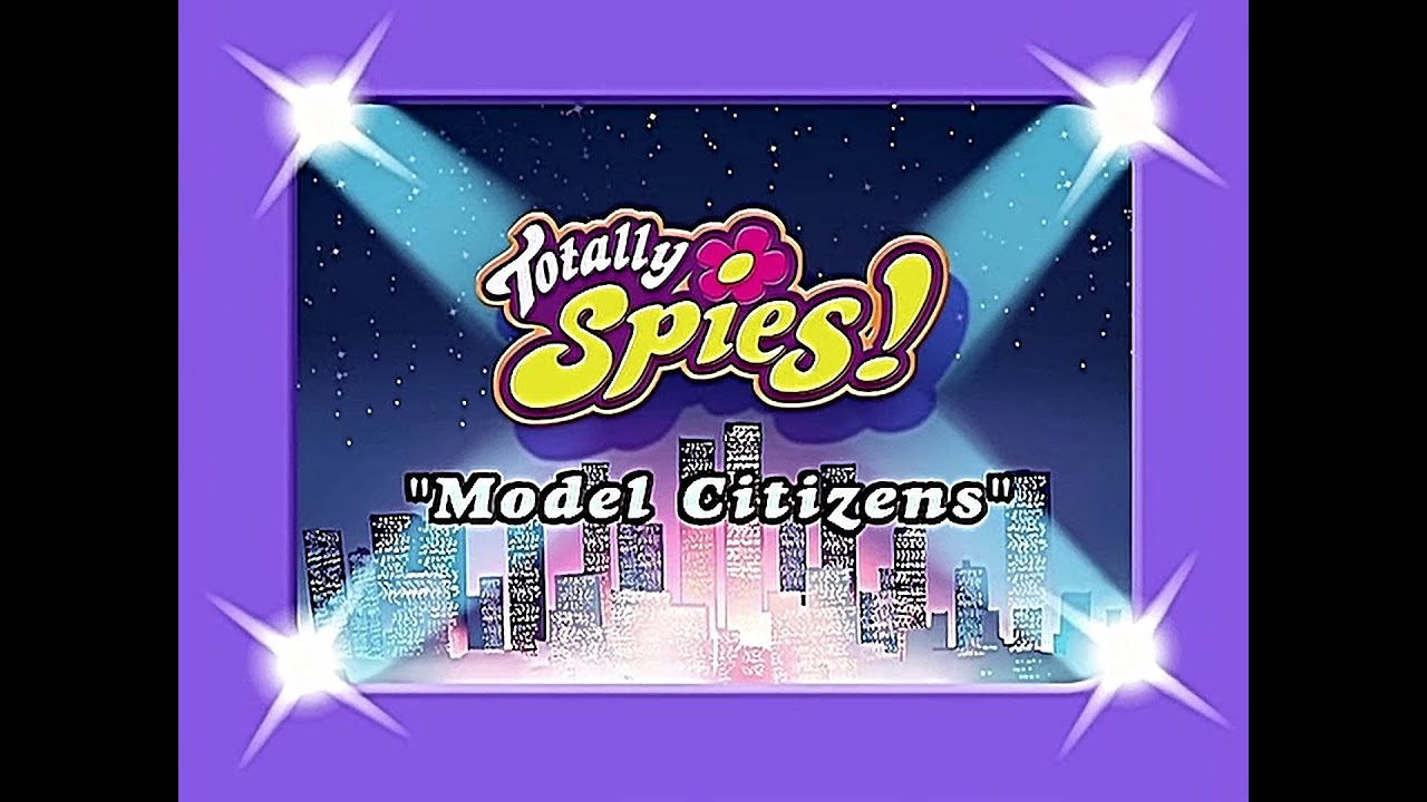 Download Totally Spies! Season 1 - Episode 09 (Model Citizens)