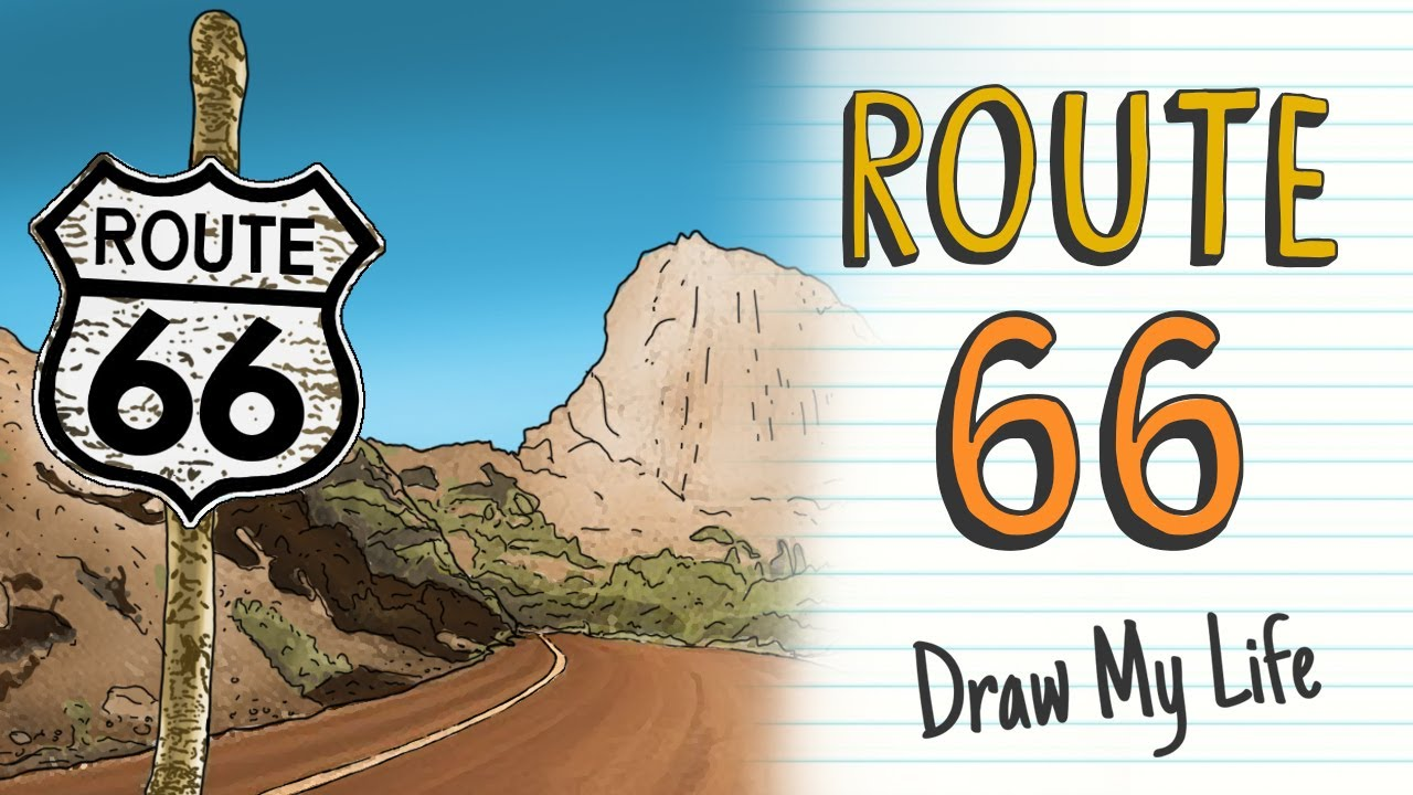 ROUTE 66 | Draw My Life