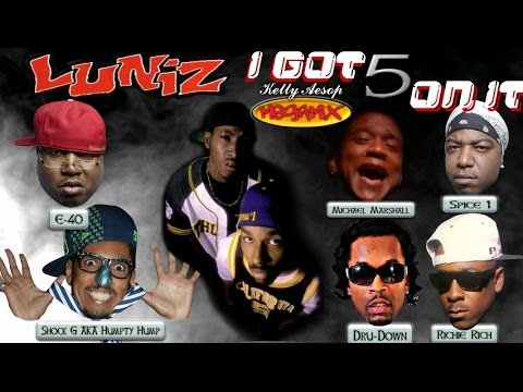 Luniz  I Got 5 On It MEGAMIX 10 MINUTES w Lyrics Reprise,  Ver, & Bay Area Remix