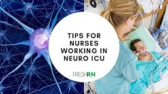 Tips for Nurses Working in the Neuro ICU