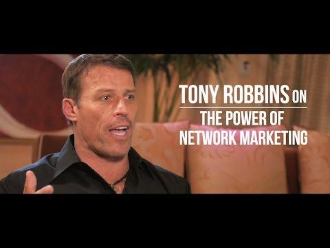 Tony Robbins On The Power Of Network Marketing