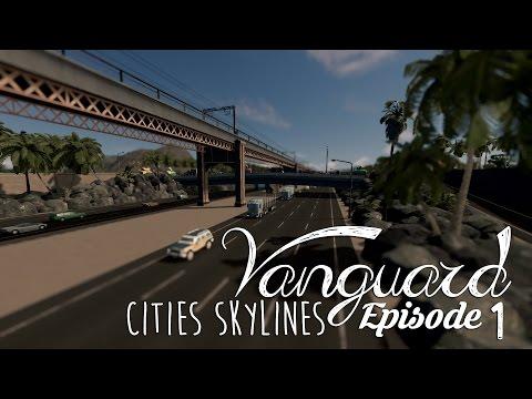 Cities Skylines: Vanguard | Part 1 | Sunken Motorway