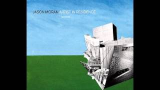 Jason Moran - Artists Ought to Be Writing