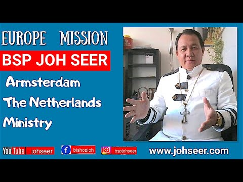 Bishop Dr.Joh Seer - EUROPE (Netherlands)