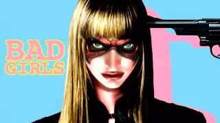 Bad Girls / Juliet Roberts