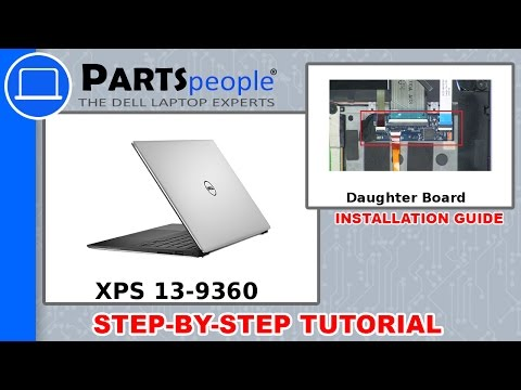 Dell XPS 13-9360 (P54G002) Daughter Board How-To Video Tutorial